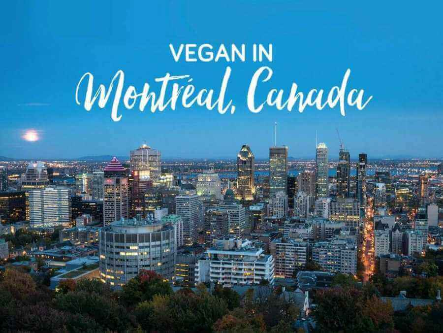 Eating vegan in Montréal, Canada